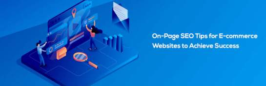 On-Page SEO for Ecommerce Websites